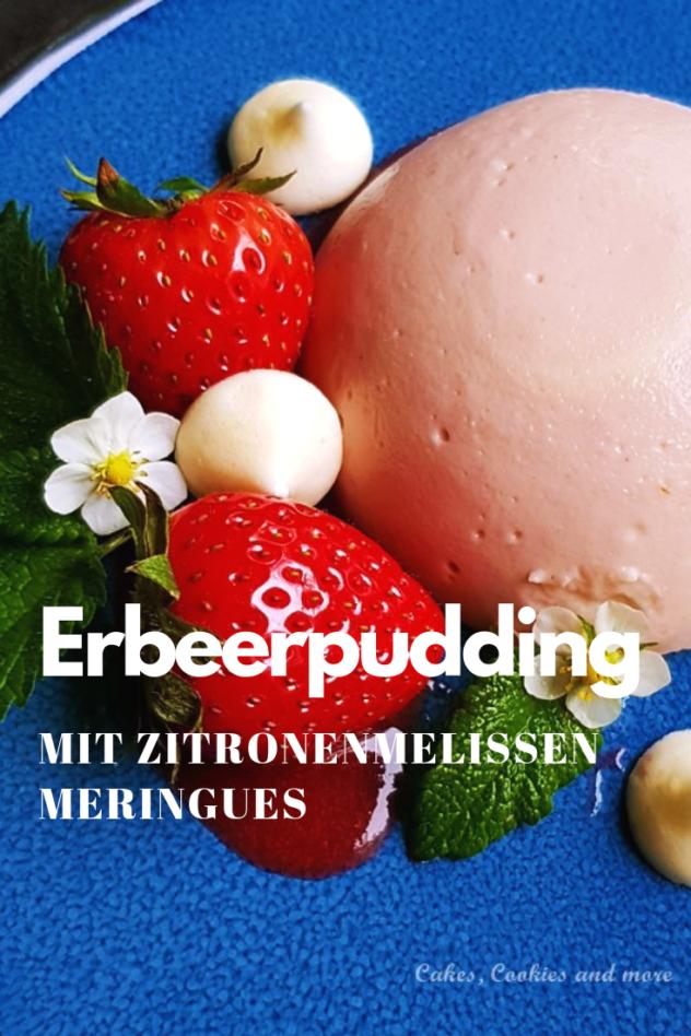 Rezept für Erdbeerpudding mit Zitronenmelissen Meringues auf Erdbeerpüree. Mit Rezept für Zitronenmelissen Sirup
