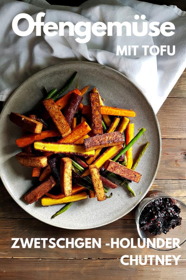 Rezept für veganes Ofengemüse mit Karotten, grünen Bohnen und Tofu. Dazu gibt es eine Zwetschgen Holunder Chutney mit Chili.  #foodblogsschweiz #chutney #vegan #ofengemüse #blechgericht #familienküche
