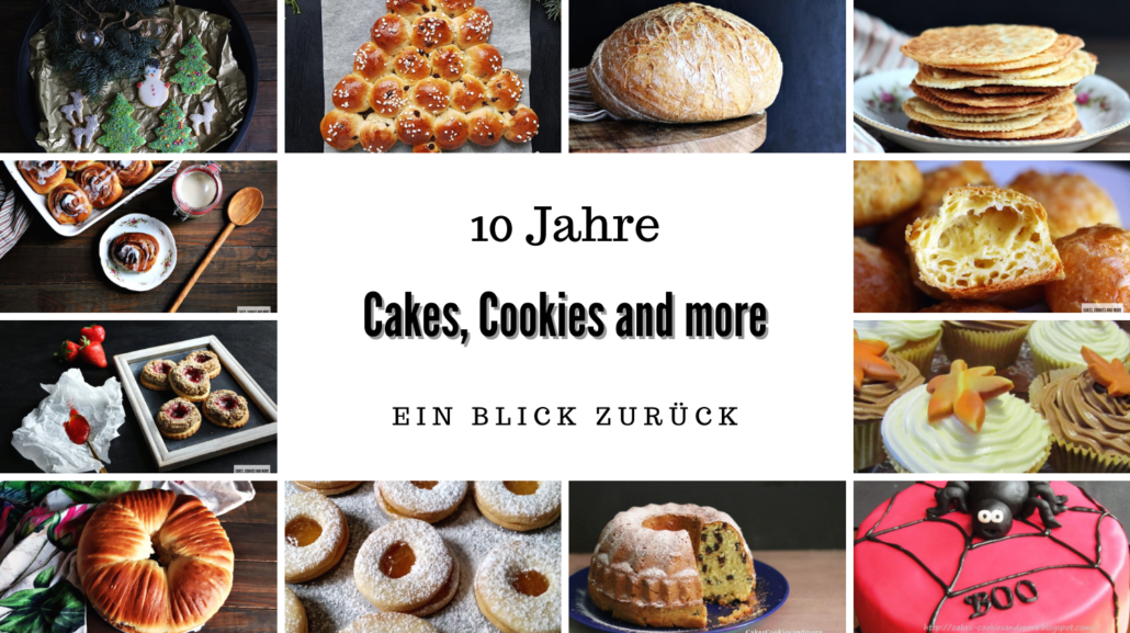 10 Jahre Cakes, Cookies and more